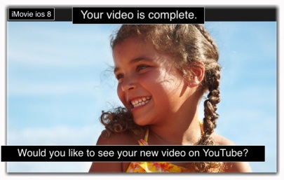 iMovie your video is complete message