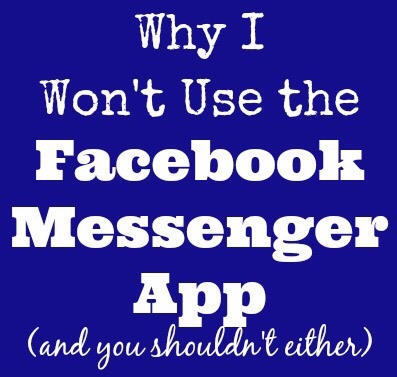 Why I won't use the Facebook Messenger App