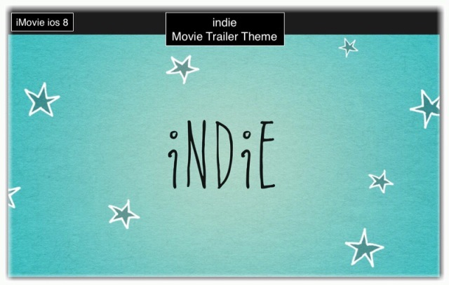 One of iMovie's Trailer Themes