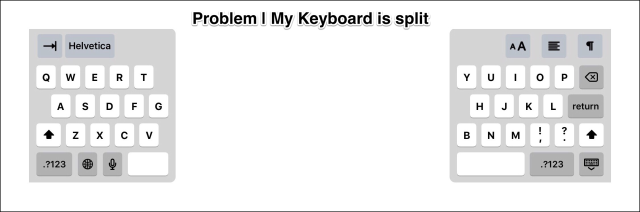 Problem, my keyboard is split